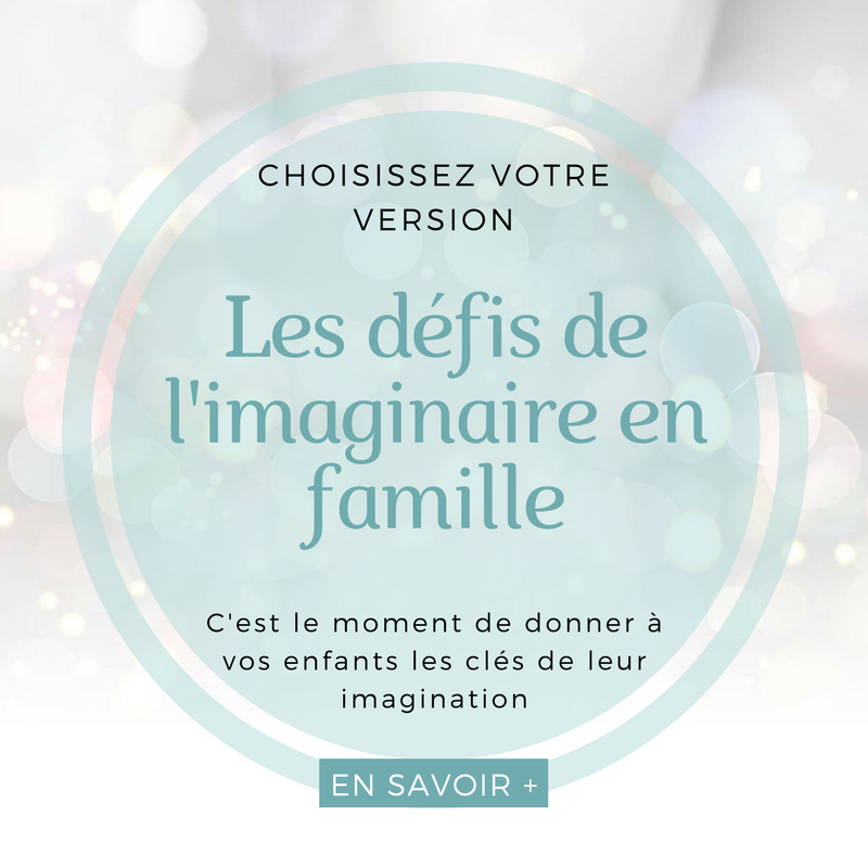 Les défis de l'imaginaire - famille