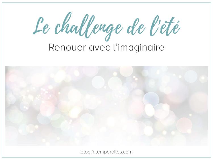 Le challenge de l'été - les défis de l'imaginaire